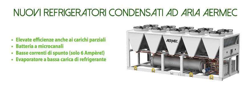 Refrigeratori condensati ad aria Aermec